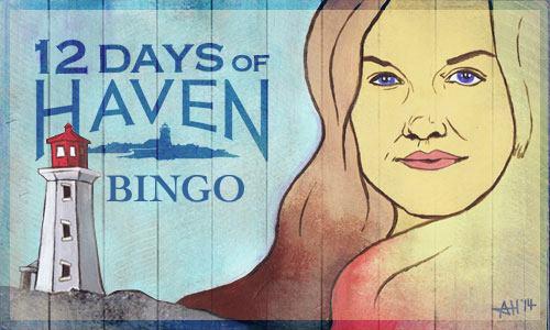 Haven Season Premiere Bingo!